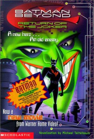 Batman Beyond: The Return of the Joker (9780613323130) by Mike Teitelbaum; Michael Teitelbaum