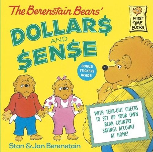 The Berenstain Bears' Dollars And Sense (Turtleback School & Library Binding Edition) (Berenstain Bears First Time Chapter Books) (061332322X) by Jan; Stan Berenstain