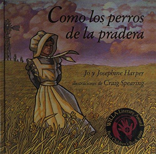 9780613324229: Como Los Perros De LA Pradera/Prairie Dog Pioneers