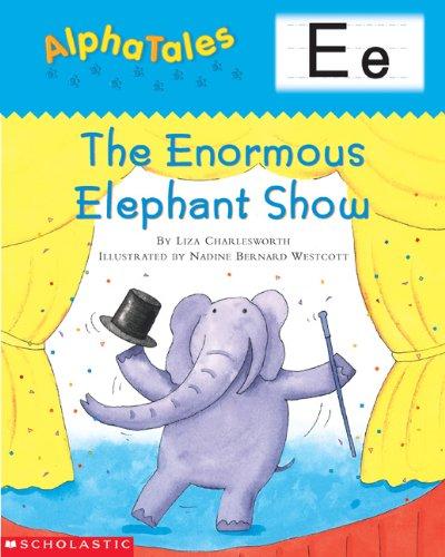 9780613325059: Letter E: The Enormous Elephant Show