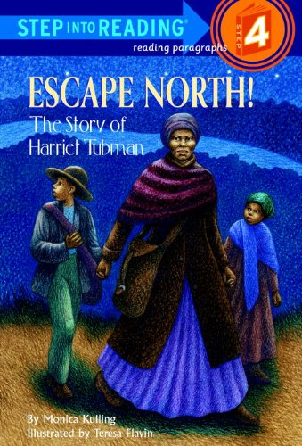 9780613325073: Escape North! The Story Of Harriet Tubman (Turtleback School & Library Binding Edition) (Step Into Reading: A Step 3 Book)