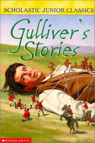 9780613326254: Gulliver's Stories (Scholastic Junior Classics)