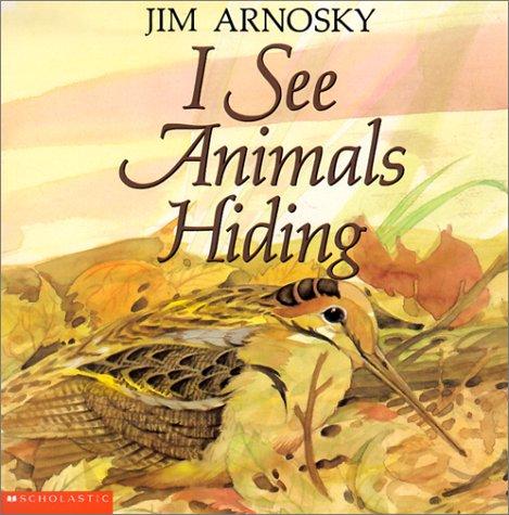 9780613326704: I See Animals Hiding