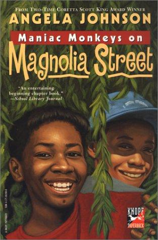 Maniac Monkeys on Magnolia Street: Johnson, Angela