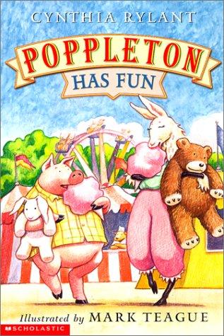 Poppleton Has Fun: Cynthia Rylant, Mark