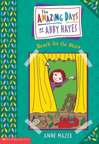 9780613329880: Reach For The Stars (Turtleback School & Library Binding Edition) (Amazing Days of Abby Hayes (Pb))