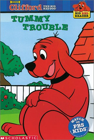 9780613331685: Tummy Trouble (Clifford the Big Red Dog)