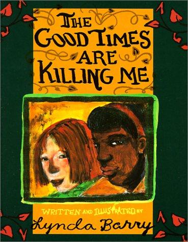 9780613332972: Good Times Are Killing Me