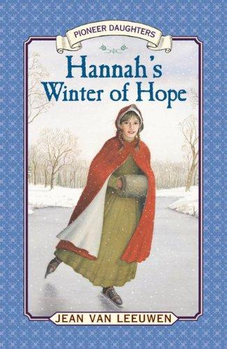 9780613337007: Hannah's Winter Of Hope (Turtleback School & Library Binding Edition) (Pioneer Daughters)