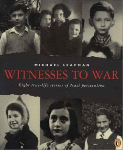 9780613337403: Witnesses To War: Eight True-Life Stories Of Nazi Persecution (Turtleback School & Library Binding Edition)