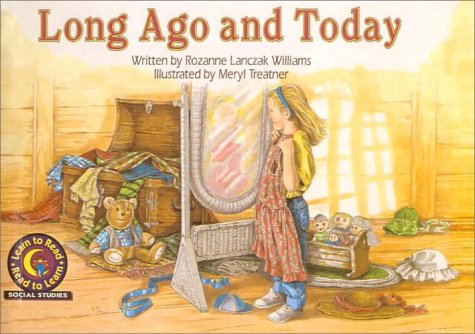 9780613343343: Long Ago and Today (Learn to Read Read to Learn Social Studies Series)