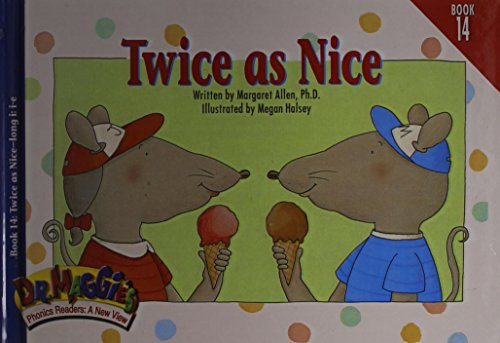 Twice as Nice (Dr. Maggie's Phonics Readers): Allen, Margaret