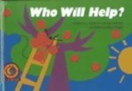 9780613345507: Who Will Help? (Fun and Fantasy)