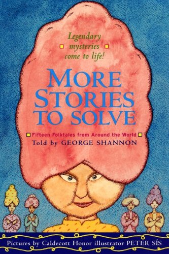 More Stories To Solve (Turtleback School & Library Binding Edition) (0613348613) by George Shannon