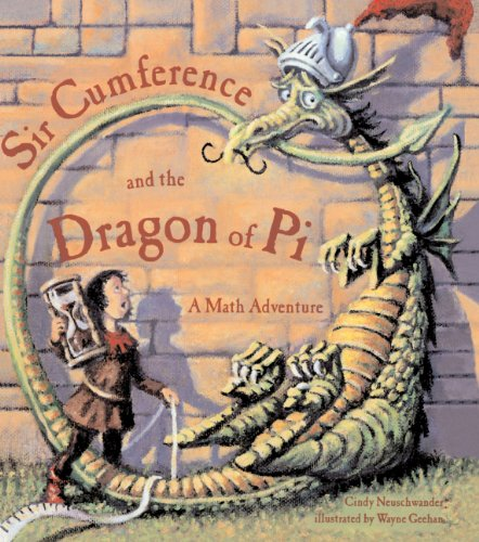 9780613352284: Sir Cumference And The Dragon Of Pi (Turtleback School & Library Binding Edition)