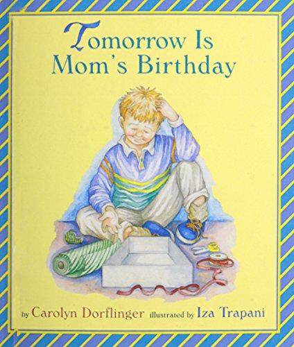 9780613352536: Tomorrow Is Mom's Birthday