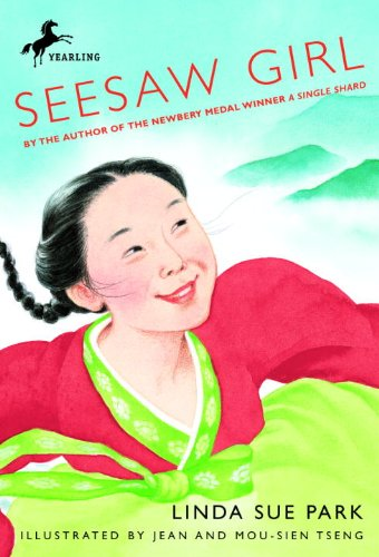 Seesaw Girl (Turtleback School & Library Binding Edition): Linda Sue Park