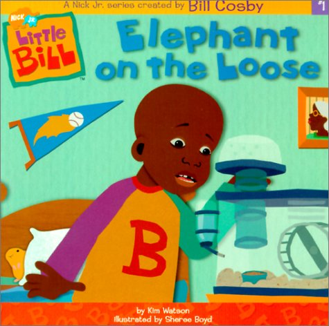9780613356862: Elephant on the Loose (Little Bill)
