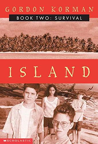 Survival (Island, Book 2) (0613357329) by Korman, Gordon
