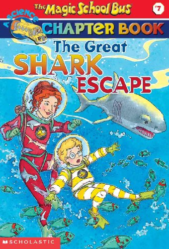The Great Shark Escape (The Magic School Bus Chapter Book, No. 7) (0613357787) by Jennifer Johnston