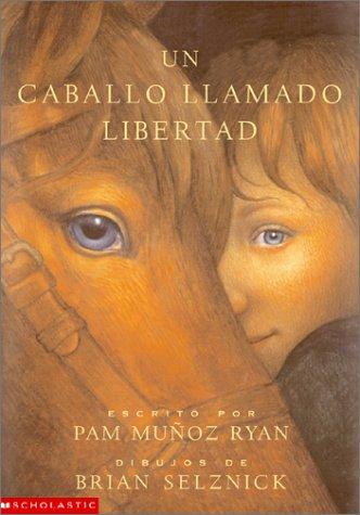 9780613359115: Un Caballo Llamado Libertad / Riding Liberty (Spanish Edition)