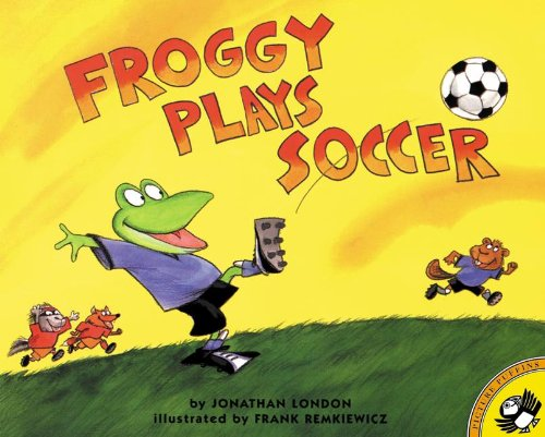 9780613359498: Froggy Plays Soccer