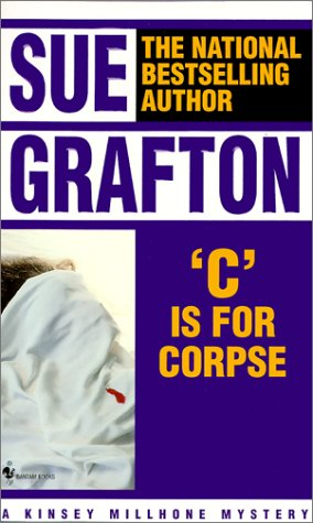 C is for Corpse (Kinsey Millhone Mysteries): Grafton, Sue