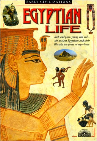 9780613363266: Egyptian Life (Early Civilization)