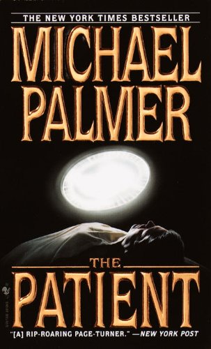 The Patient (Turtleback School & Library Binding Edition): Palmer, Michael