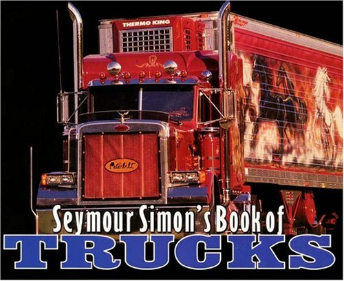 9780613366588: Seymour Simon's Book Of Trucks (Turtleback School & Library Binding Edition)