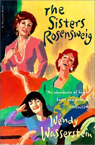 Sisters Rosensweig (0613366700) by Wasserstein, Wendy