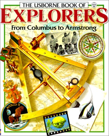 9780613367264: The Usborne Book of Explorers from Columbus to Armstrong