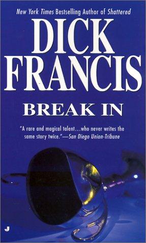 Break in: Dick Francis