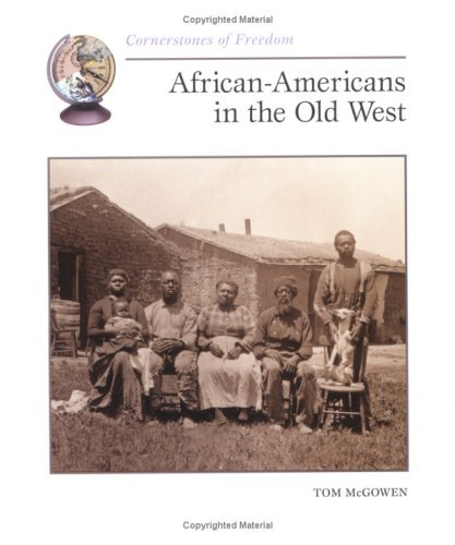 9780613372565: African Americans In The Old West (Turtleback School & Library Binding Edition) (Cornerstones of Freedom (Pb))