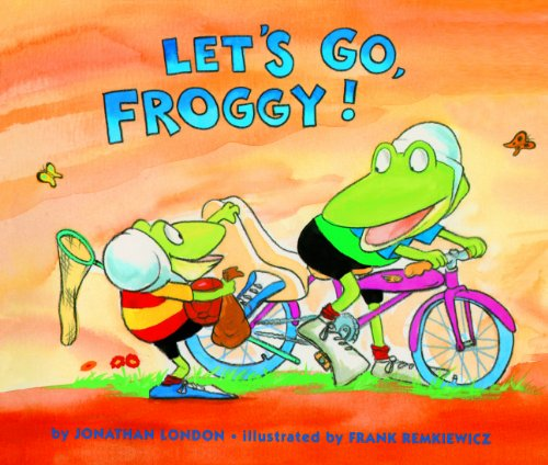 Let's Go, Froggy! (Turtleback School & Library Binding Edition) (0613376641) by London, Jonathan