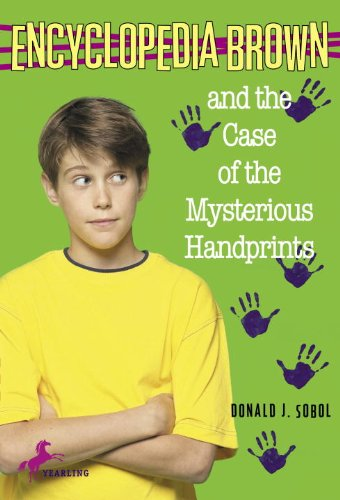 9780613376693: Encyclopedia Brown And The Case Of The Mysterious Handprints (Turtleback School & Library Binding Edition)