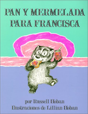 9780613376778: Pan Y Mermelada Para Francisca/Bread and Jam for Frances