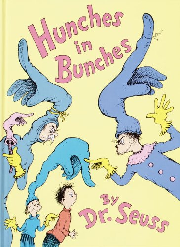 Hunches In Bunches (Turtleback School & Library Binding Edition) (9780613377089) by Dr. Seuss
