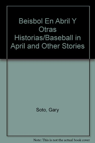 9780613377768: Beisbol En Abril Y Otras Historias/Baseball in April and Other Stories (Spanish Edition)