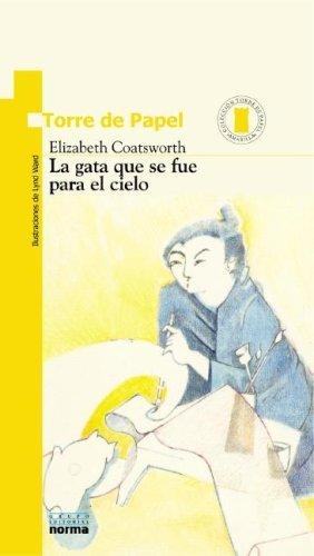 9780613377966: Gata Que Se Fue Para el Cielo = The Cat Who Went to Heaven (Spanish Edition)