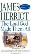 The Lord God Made Them All (9780613423335) by James Herriot