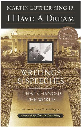 I Have A Dream: Writings And Speeches That Changed The World (Turtleback School & Library Binding Edition) (0613437497) by Martin Luther, Jr. King