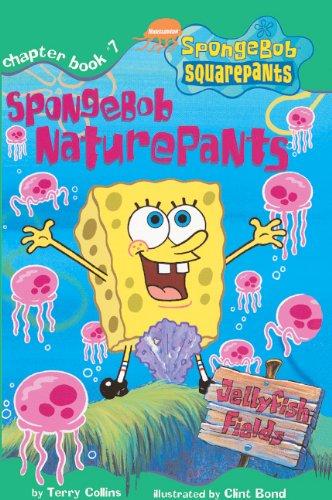 Spongebob Naturepants (Turtleback School & Library Binding Edition) (SpongeBob SquarePants ...