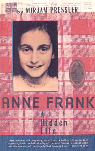 9780613441858: Anne Frank: A Hidden Life