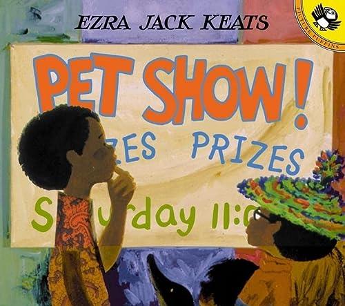 Pet Show! (Turtleback School & Library Binding Edition): Ezra Jack Keats