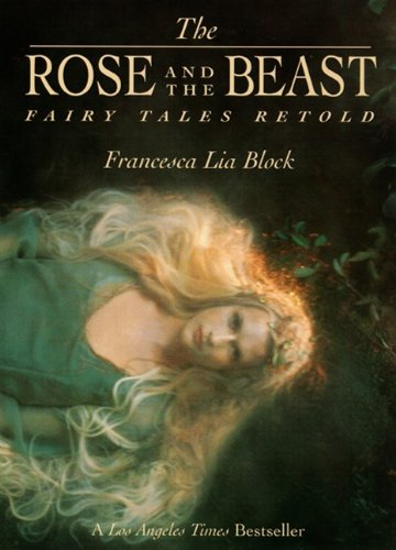 9780613442497: The Rose And The Beast: Fairy Tales Retold (Turtleback School & Library Binding Edition)