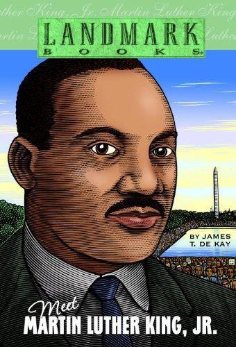 Meet Martin Luther King, Jr. (Turtleback School: de Kay, James