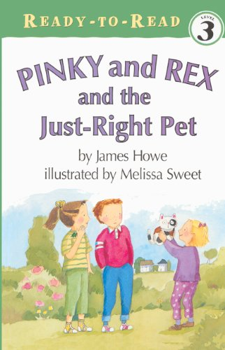 9780613450911: Pinky And Rex And The Just-Right Pet (Turtleback School & Library Binding Edition) (Ready-To-Read: Level 3 Reading Alone)