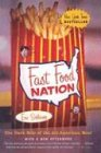 Fast Food Nation: The Dark Side of the All-American Meal: Schlosser, Eric