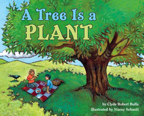 9780613455589: A Tree Is A Plant (Turtleback School & Library Binding Edition) (Let's-Read-And-Find-Out Science)